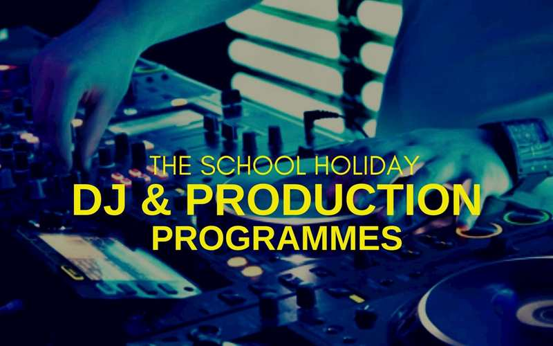 DJ & Production Programmes